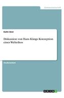 Diskussion von Hans Küngs Konzeption eines Weltethos