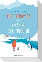 Miss Veronica und das Wunder der Pinguine