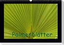 Palmenblätter (Wandkalender 2021 DIN A3 quer)