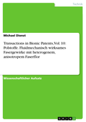 Transactions in Bionic Patents, Vol. 10: Polstoffe. Fluidmechanisch wirksames Fasergewirke mit heterogenem, anisotropem Faserflor