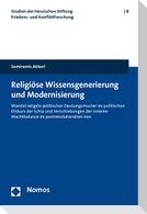 Religiöse Wissensgenerierung und Modernisierung