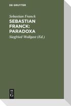 Sebastian Franck: Paradoxa