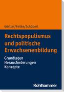 Rechtspopulismus und Erwachsenenbildung