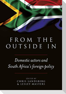 From the Outside in: Domestic Actors and South Africa's Foreign Policy