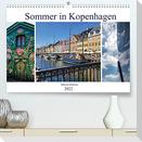 Sommer in Kopenhagen (Premium, hochwertiger DIN A2 Wandkalender 2022, Kunstdruck in Hochglanz)