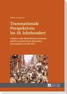 Transnationale Perspektiven im 19. Jahrhundert