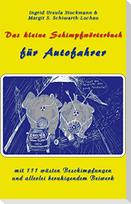 Das kleine Schimpfwörterbuch für Autofahrer