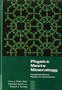 Physics Meets Mineralogy