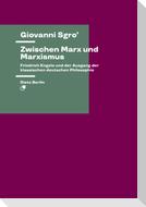 Zwischen Marx und Marxismus