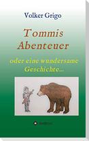 "Tommis ""Abenteuer"""