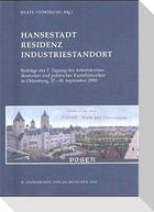 Residenzort - Hansestadt - Industriestandort