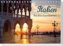 Italien - Eine Reise durch Bel Paese (Tischkalender 2022 DIN A5 quer)