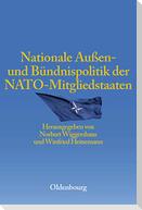 Nationale Außen- und Bündnispolitik der NATO-Mitgliedstaaten