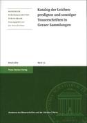 Katalog der Leichenpredigten und sonstiger Trauerschriften in Geraer Sammlungen