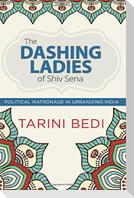 The Dashing Ladies of Shiv Sena: Political Matronage in Urbanizing India