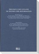 Preußen und Livland im Zeichen der Reformation