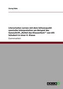 """Literarisches Lernen mit dem Schwerpunkt szenische Interpretation am Beispiel der Ganzschrift """"Rettet das Klassenfest!"""" von Ulli Schubert in einer 4. Klasse"""