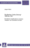 Die Berliner «Volks-Zeitung» 1853 bis 1867