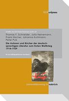 Die Autoren und Bücher der deutschsprachigen Literatur zum 1. Weltkrieg 1914 -1939