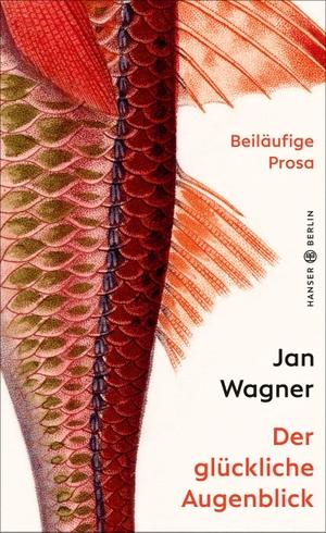 Wagner, Jan. Der glückliche Augenblick - Beiläuf