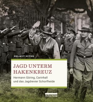 Suter, Helmut. Jagd unterm Hakenkreuz - Hermann G