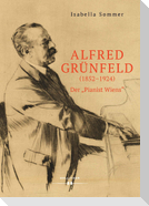 Alfred Grünfeld (1852-1924)