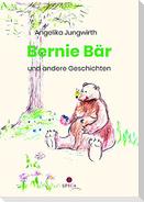 Bernie Bär und andere Geschichten