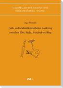Früh- und hochmittelalterliches Werkzeug zwischen Elbe, Saale, Weichsel und Bug