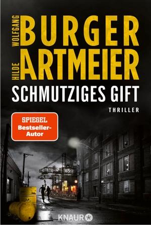 Burger, Wolfgang / Hilde Artmeier. Schmutziges Gif