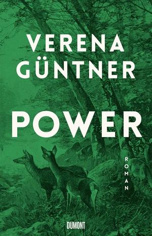 Verena Güntner. Power - Roman. DuMont Buchverlag, 2020.