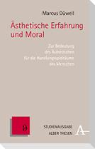 Ästhetische Erfahrung und Moral