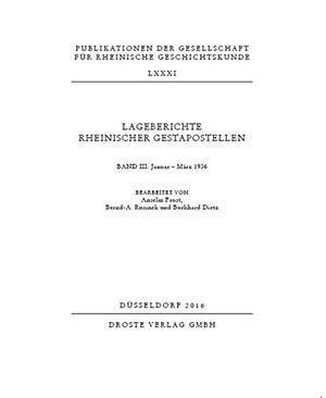 Lageberichte rheinischer Gestapostellen Band 3 - J