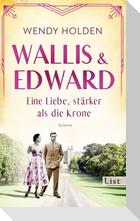 Wallis und Edward. Eine Liebe, stärker als die Krone