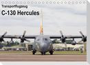 Transportflugzeug C-130 Hercules (Tischkalender 2022 DIN A5 quer)