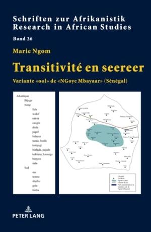 Marie Ngom. Transitivité en seereer - Variante «ool» de «NGoye Mbayaar» (Sénégal). Peter Lang GmbH, Internationaler Verlag der Wissenschaften, 2018.
