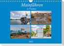 Mainfähren in Franken (Wandkalender 2022 DIN A4 quer)