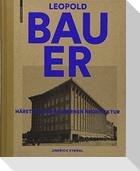 Leopold Bauer, 1872-1938