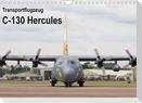 Transportflugzeug C-130 Hercules (Wandkalender 2022 DIN A4 quer)