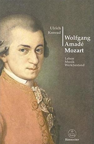 Ulrich Konrad. Wolfgang Amadé Mozart - Leben, Musik, Werkbestand. Bärenreiter, 2006.
