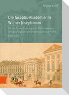 Die Josephs-Akademie im Wiener Josephinum