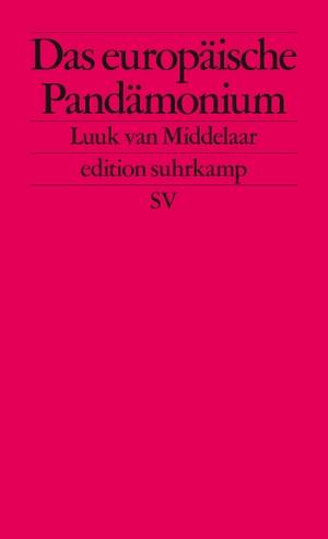 Middelaar, Luuk van. Das europäische Pandämonium