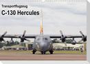 Transportflugzeug C-130 Hercules (Wandkalender 2022 DIN A3 quer)