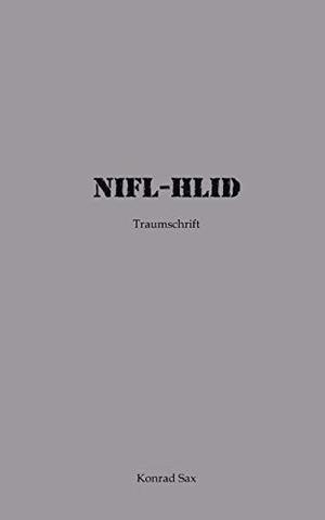 Sax, Konrad. NIFL - HLID - Traumschrift. Books on