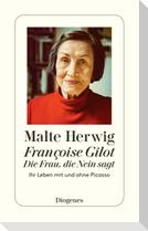 Françoise Gilot - Die Frau, die Nein sagt