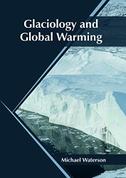 Glaciology and Global Warming