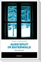 Ausg'spuit im Bayerwald