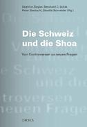 Die Schweiz und die Shoa