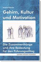 Gehirn, Kultur und Motivation