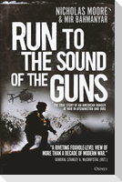 Run to the Sound of the Guns