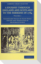 A Journey Through England and Scotland to the Hebrides in 1784 2 Volume Set: A Revised Edition of the English Translation